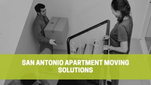Read more about the article San Antonio Apartment Moving Solutions