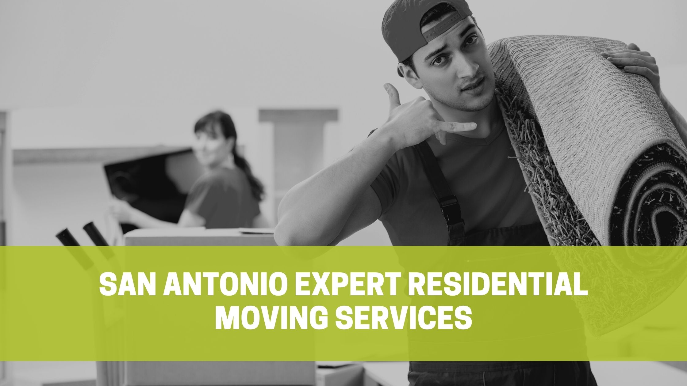 Read more about the article San Antonio Expert Residential Moving Services