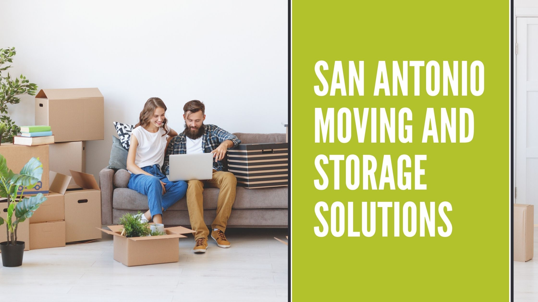 You are currently viewing San Antonio Moving and Storage Solutions